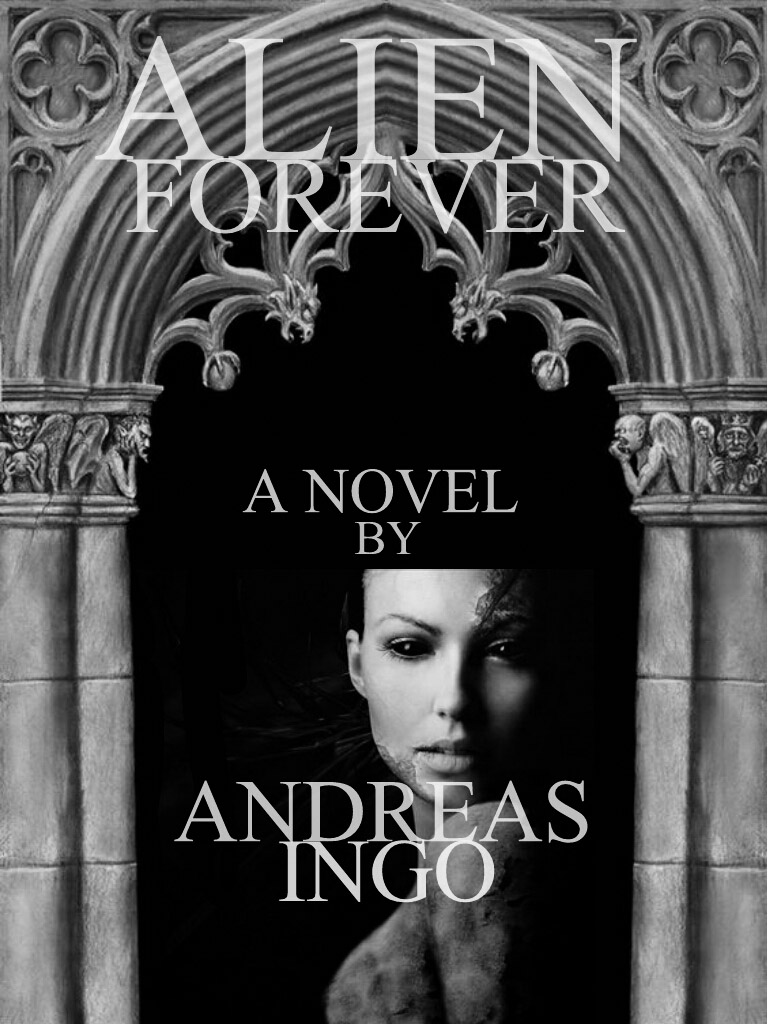 Alien Forever The Novel